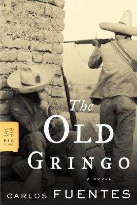 The Old Gringo By Fuentes, Carlos/ Peden, Margaret Sayers (TRN)