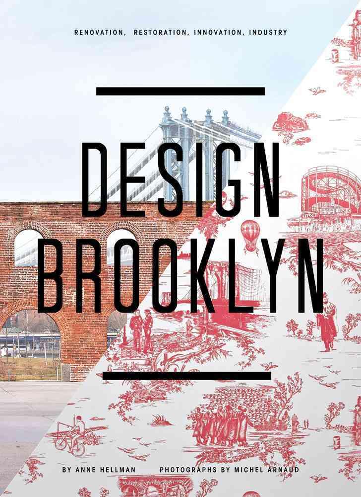 Design Brooklyn By Hellman, Anne/ Arnaud, Michel (PHT)